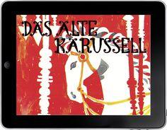 Das alte Karussell  Von Max Bolliger und Klaus Brunner, gesprochen von Christoph Hürsch. Eine Bilderbuch-App für iOs- und Android-Tablets. ©2016 by e-publish.ch