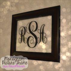 DIY monogram picture frame www.texasmrs.com