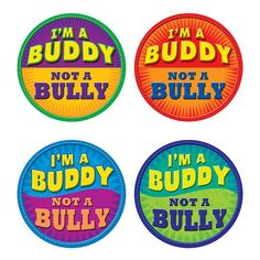 IM A BUDDY NOT A BULLY WEAR EM