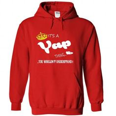 nice Its a Yap Thing, You Wouldnt Understand !! tshirt, t shirt, hoodie, hoodies, year, name, birthday