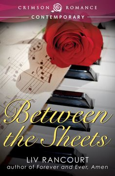 Blog Tour and Giveaway: Between The Sheets by Liv Rancourt