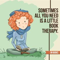 Sometimes all you need is a little book therapy.
