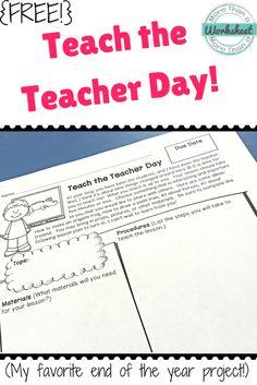 End of the Year: Teach the Teacher Day