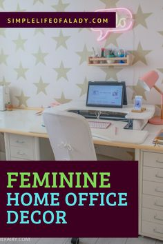 Here's how you can arrange and decorate your home office when you want a feminine aura!