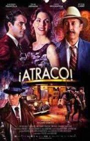 ¡Atraco! (2012) Ver Online Y Descargar gratis