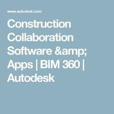Construction Collaboration Software & Apps | BIM 360 | Autodesk