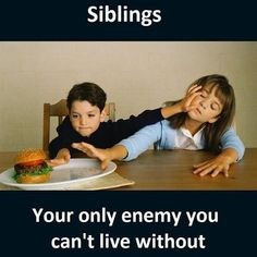 20 Super Ideas for funny life quotes hilarious brother Sister Love Quotes, Brother Sister Quotes, Brother And Sister Love, Younger Brother Quotes, Sister Quotes Humor, Crazy Sister, Missing Quotes, Lil Sis, Son Quotes