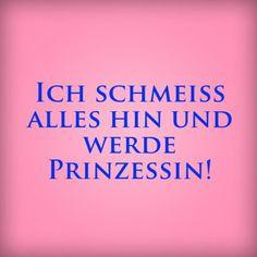 Ich schmeiß alles hin und werde Prinzessin! | erdbeerlounge.de