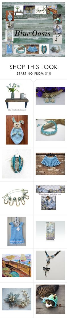 """""""Blue Oasis: Stunning Gifts for Her"""" by paulinemcewen ❤ liked on Polyvore featuring Shell Rummel, rustic and vintage"""
