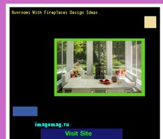 Sunrooms With Fireplaces Design Ideas 162607 - The Best Image Search