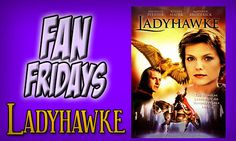 Tasha's Thinkings: Ladyhawke - A Love Stronger than All Evil - #FanFr...
