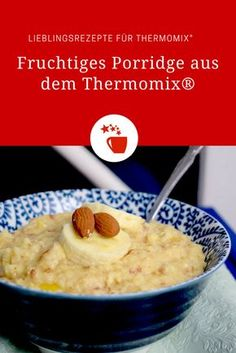 Fruity porridge - recipe for Thermomix® breakfast. Health Breakfast, Breakfast Smoothies, Paleo Breakfast, Healthy Smoothies, Smoothie Recipes, Breakfast Recipes, Breakfast Porridge, Lunch Smoothie, Yummy Snacks