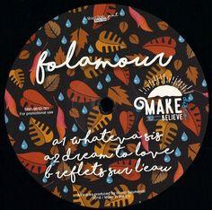 "Folamour - Make Believe Disco No. 1 (12"")"