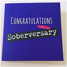 Sobriety Card Sober Teetotal Soberversary Anniversary 1 Year