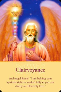 "Daily inspirational message 9/06/2014   Clairvoyance. Archangel Raziel:  ""I am helping your spiritual sight to awaken fully so you can clearly see Heavenly love."" Read the entire message at http://www.soulfulheartreadings.com/daily-inspirational-angel-messages/clairvoyance/"