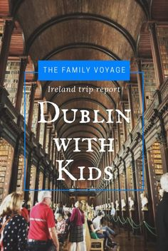 Trip report for Dublin Ireland with Kids: Guinness, Trinity College, Book of Kells, Temple Bar music