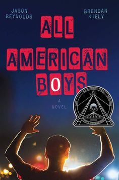 All American Boys by Jason Reynolds and Brendan Kiely Ya Books, Good Books, Books To Read, Teen Books, Middle School, High School, All American Boy, American History, Reluctant Readers