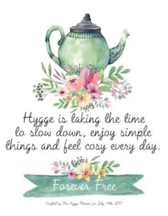 shares a quote about hygge and slow life Danish Hygge, Danish Words, Hygge Life, Fika, Slow Living, Simple Pleasures, Simple Living, Minimal Living, Cozy Living