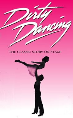 Dirty Dancing...this was great!!!