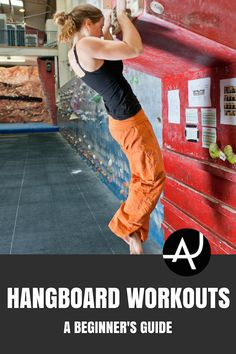 A Beginners Guide To Hangboard Workouts – Rock Climbing Tips for Beginners – Rock Climbing Workouts and Exercises to Improve Your Training – Bouldering and Climbing Articles via @theadventurejunkies