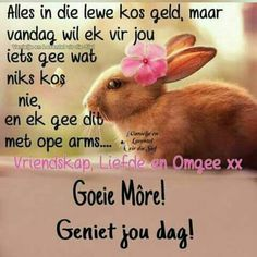 Feel Better Quotes, Evening Greetings, Baby Boy Knitting Patterns, Afrikaanse Quotes, Goeie Nag, Goeie More, Good Night Quotes, Special Quotes, Good Morning Wishes