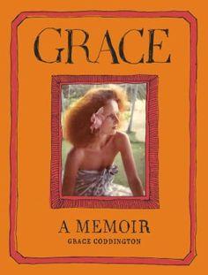BARNES & NOBLE | Grace: A Memoir by Grace Coddington, Random House Publishing Group | NOOK Book (eBook), Hardcover, Audiobook