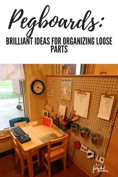 Pegboards: Brilliant Ideas for Organizing Loose Parts | Reggio Inspired | Loose Parts Organization | Classroom Organization | Fairy Dust Teaching