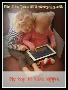 My top 10 apps for kids - Mummyology