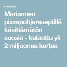 Mariannen pizzapohjareseptistä on muodostunut suomalaisten luottoresepti. Baking Recipes, Food And Drink, Pizza, Cooking, Lasagna, Red Peppers, Cooking Recipes, Kitchen, Cuisine