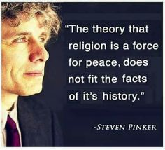 Religion is not a force for peace.