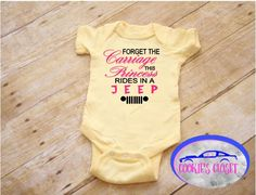 Princess rides in a Jeep infant one piece bodysuit. Perfect baby shower gift. A personal favorite from my Etsy shop https://www.etsy.com/listing/534912890/forget-the-carriage-this-princess-rides
