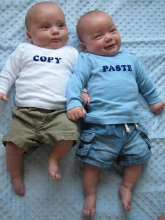 @Kara Stribling - I saw you were looking for twin photo ideas. Yours are really sweet. This one is just funny and made me think of you. They also have them that say ctrl+v and ctrl+c. Har Har