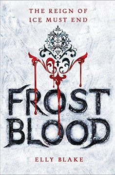 Frostblood by Elly Blake is an awesome YA book to read if you like Harry Potter