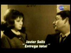 ▶ JAVIER SOLIS - entrega total - YouTube