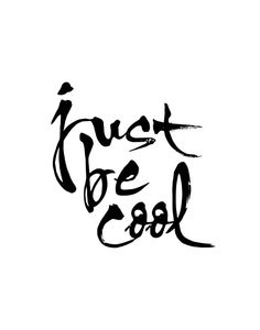 Motivational Print Wall Decor Just Be Cool by TheMotivatedType