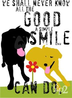 Labrador Art. Love the art and my black Lab proves daily what good a simple smile can do.