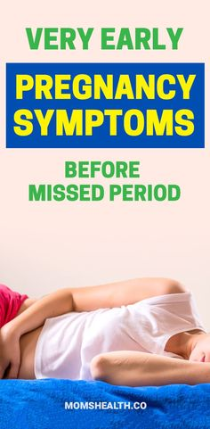 Very early pregnancy symptoms before missed periods Pregnancy symptoms. Even before you know that you missed a period, are there some reliable very early pregnancy symptoms? It all varies from one woman to another, but for some, the first signs of pregnan Symtoms Of Pregnancy, First Week Pregnancy Symptoms, Earliest Pregnancy Symptoms, Happy Pregnancy, Ectopic Pregnancy, Pregnancy Health, First Pregnancy, Pregnancy Workout, Pregnancy Tips