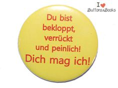 Spruchbutton-50mm-Anstecker-groß+peinlich++von+Buttons&Books+auf+DaWanda.com