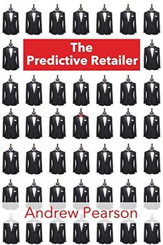 The Predictive Retailer: Making the Retailer Smart (The Predictive Series) Retail, Amazon, Books, How To Make, Amazons, Libros, Riding Habit, Book, Book Illustrations