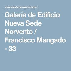 Galería de Edificio Nueva Sede Norvento / Francisco Mangado - 33