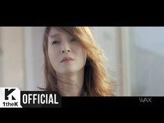 [MV] WAX (왁스) _ Not my mind (내 맘 같지 않아)