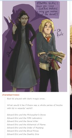 Edward Elric In Harry Potter.  Now there's a book series that I would read.