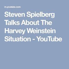 Steven Spielberg Talks About The Harvey Weinstein Situation - YouTube