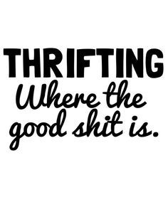 thirft shopping motivational quotes - Google Search