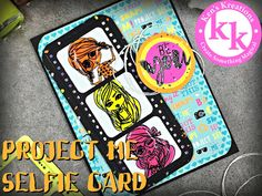 PROJECT ME SELFIE CARD