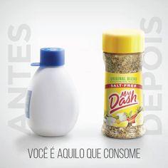 Você é aquilo que consome.  ➡Temperos sem sal do Mrs. Dash⬅ Para suas refeições do dia a dia.  #MrsDash #Saúde #Dieta