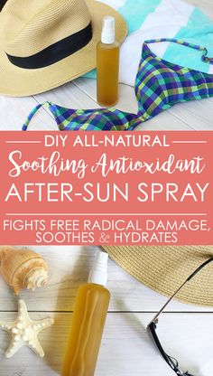 Soothe sun-kissed skin + help fight free radical damage from UV rays with the DIY all-natural soothing antioxidant after-sun spray! via @bodyunburdened
