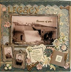 Legacy ~ Gorgeous heritage page with rich colors and lace. A small 'book' was added in the lower corner to tell the story.