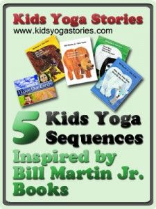 story books, yoga stori, bill martin, bears, kid yoga, teach yoga, yoga kids, preschool yoga, yoga sequences