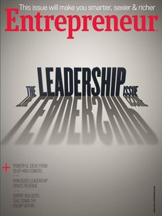 Business Magazine from Entrepreneur - March 2014 - The Leadership Issue